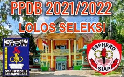 LOLOS SELEKSI PPDB 2021/2022